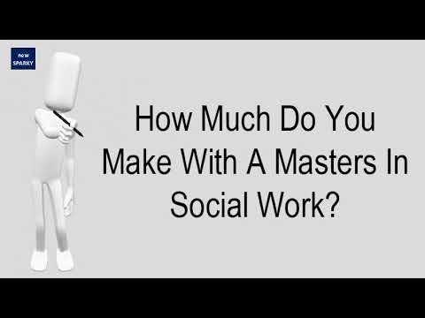 How Much Do You Make With A Masters In Social Work?