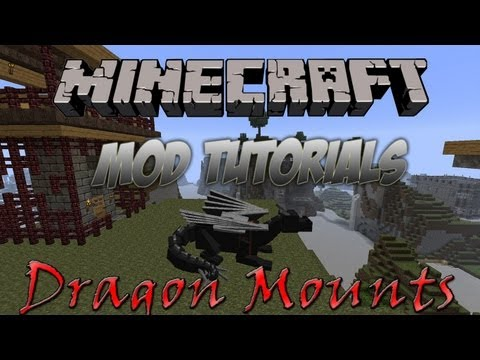 Minecraft 1.6.2 - How To Install The Dragon Mounts Mod!