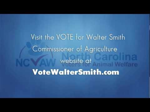 Walter Smith - vote for Commissioner of Agriculture NC PUPPY MILLS
