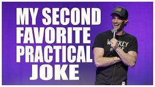 My Second Favorite Practical Joke