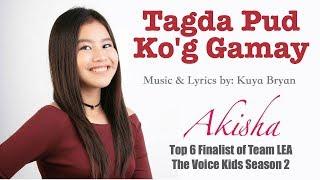Kuya Bryan - TAGDA PUD KO'G GAMAY (feat. Akisha Keith Sianson)