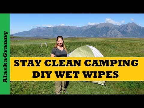 Stay Clean at Camp with Home Made Wipes Make Disposable Cleansing Cloths