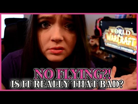 Warlords of Draenor Flying Do You Miss it?!
