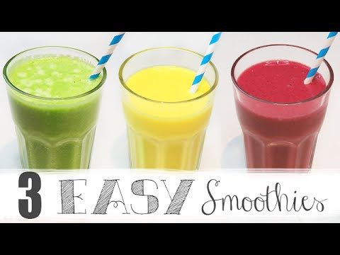 3 Easy Healthy Breakfast Smoothies
