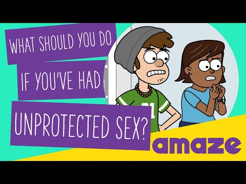 What should you do if you've had unprotected sex?
