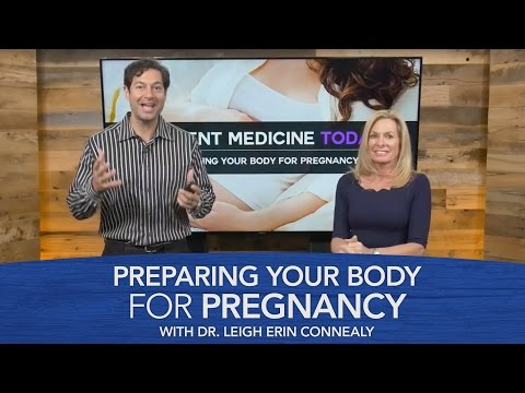 Preparing Your Body for Pregnancy with Dr. Leigh Erin Connealy