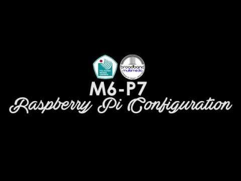M6-P7 Raspberry Pi Configuration