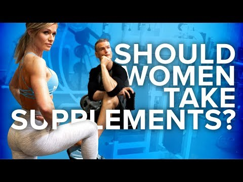 SHOULD WOMEN TAKE SUPPLEMENTS?