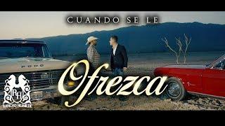 El De La Guitarra - Cuando Se Le Ofrezca [Official Video]