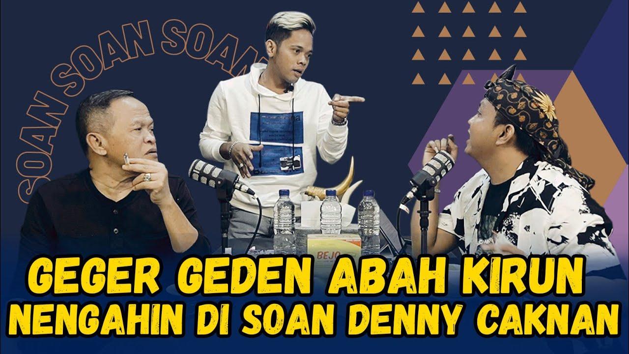 Download SOAN - GEGER GEDEN CAK PERCIL DAN DENNY CAKNAN DITENGAHI ABAH KIRUN MP3 Gratis
