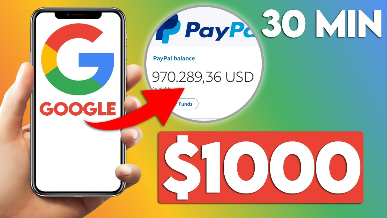 Earn $1000 In 30 Min With Google (Free PayPal Money)