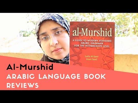 Arabic as a foreign Language Book Reviews : Al - murshid