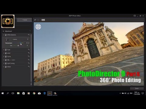 How to Edit 360° Photo in CyberLink PhotoDirector 9 || Part 6