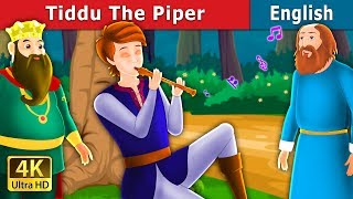 Tiddu the Piper Story | Bedtime Stories | Story | English Fairy Tales
