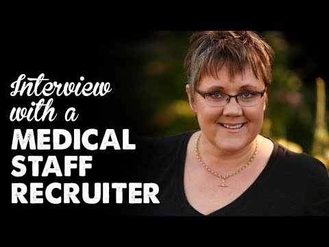 Interview With a Medical Staff Recruiter | A Thousand Words