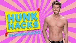 Hunk Hacks: Fashion Edition