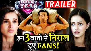 Download Fans Are Highly DISAPPOINTED With These 3 Things in STUDENT OF THE YEAR 2 Trailer! Video