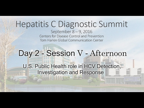 Hep C Diagnostic Summit 2016 - Session V - Afternoon