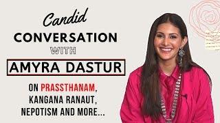 Prassthanam | Amyra Dastur's EXCLUSIVE interview