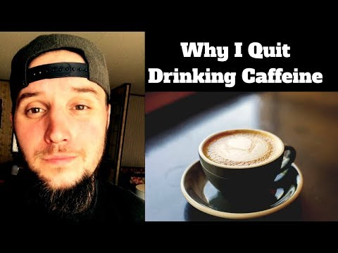 Why I Quit Drinking Caffeine - No Caffeine Day 5 & 6