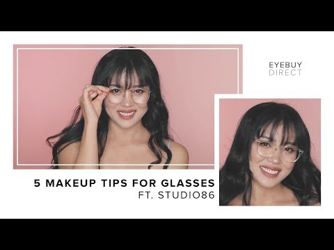 Five Makeup Tips For Glasses | EyeBuyDirect x Studio 86