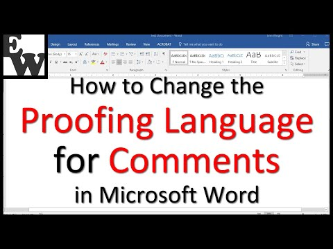 How to Change the Proofing Language for Microsoft Word Comments