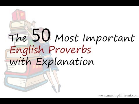 The 50 Most Important Proverbs with Explanation