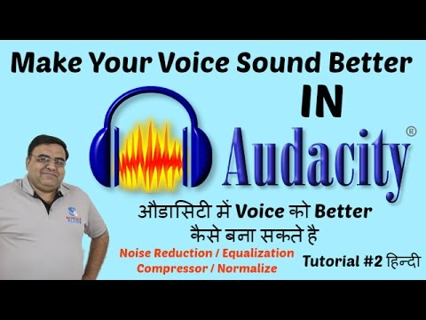 How To Remove Background Noise & Improve Audio Quality in Audacity Hindi