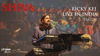 SHIVA - Grammy Winner Ricky Kej | LIVE in India I Trailer