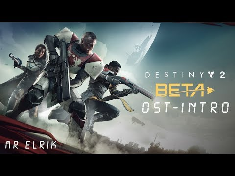 [FR/Xbox one] Destiny 2 OST Soundtrack 1H intro beta