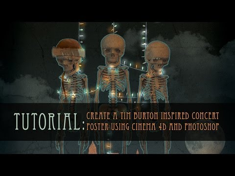 Tutorial: Create a Tim Burton Inspired Concert Poster Using Cinema 4D and Photoshop