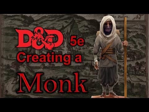 D&D 5E - Creating a Monk