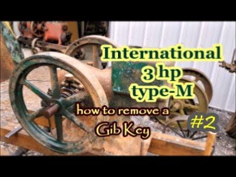 International 3 HP type M engine gib key remove #2