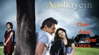 Chala Aaya Pyar With lyrics:_John _Abraham,Anaitha_Nair:_Mohit_Chauhan:l_Aasayein songs