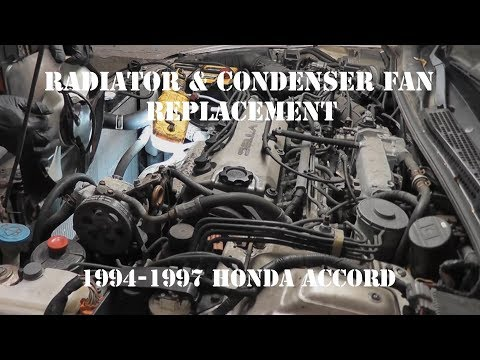 1994 - 1997 Honda Accord Radiator Fan and Condenser Cooling Fan Replacement