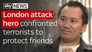 London terror survivor who fought the attackers