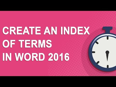 Create an index of terms in Word 2016