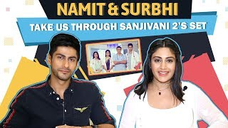 Surbhi Chandna And Namit Khanna Give Us Their Set Tour | Sanjivani 2