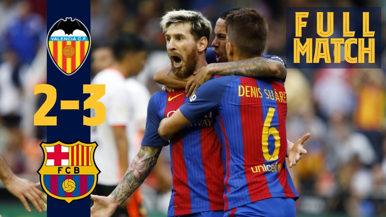 FULL MATCH: Dramatic late win on the road! Valencia 2-3 Barça (2016)
