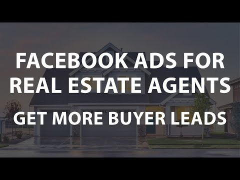 Facebook Ads for Real Estate Agents | How to Get More Buyer Leads