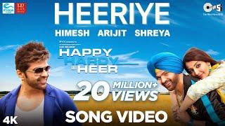 Heeriye Official Song- Happy Hardy And Heer   Himesh Reshammiya, Arijit Singh, Shreya Ghoshal  Sonia