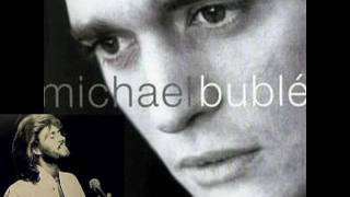Michael Buble Barry Gibb How Can You Mend A Broken Heart