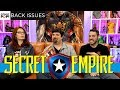Captain America Goes Bad Secret Empire Back Issues
