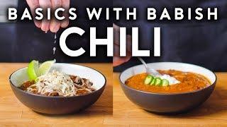Carnivorous Chili & Vegetarian Chili   Basics with Babish