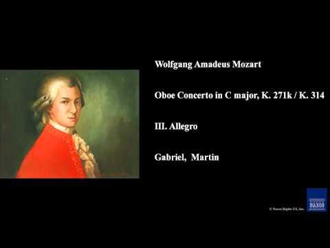 Wolfgang Amadeus Mozart, Oboe Concerto in C major, K. 271k / K. 314, III. Allegro