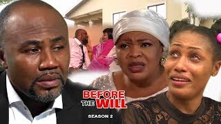 Before The Will Season 2 -  2017 Latest Nigerian Movies | African Nollywood Movies Full HD