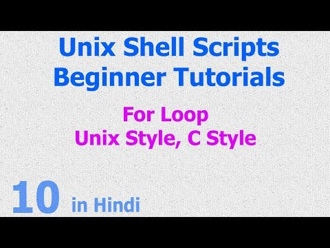 10 - Unix Shell Scripts - For Loop - Unix Style - C Style