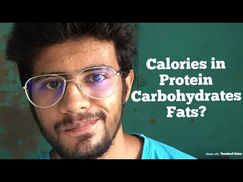 Calories in Protein, carbohydrates & fats (Hindi)
