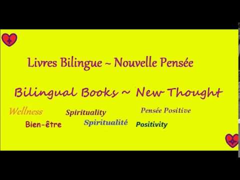 Bilingual New Thought Videos ~ English/French