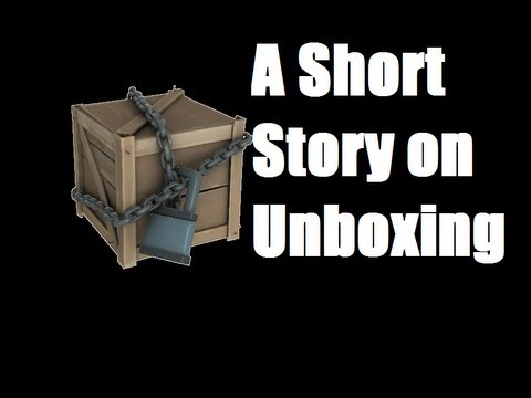 A Short Story of Unboxing